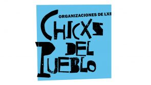 LXS CHICXS DEL PUEBLO